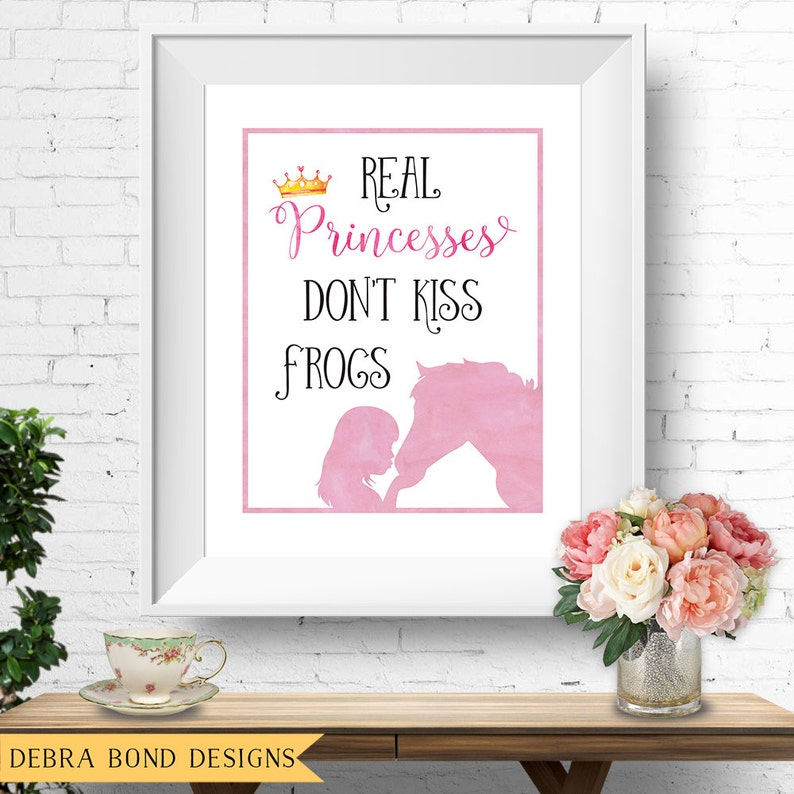 Real Princesses Don't Kiss Frogs quote horse wall print image 0