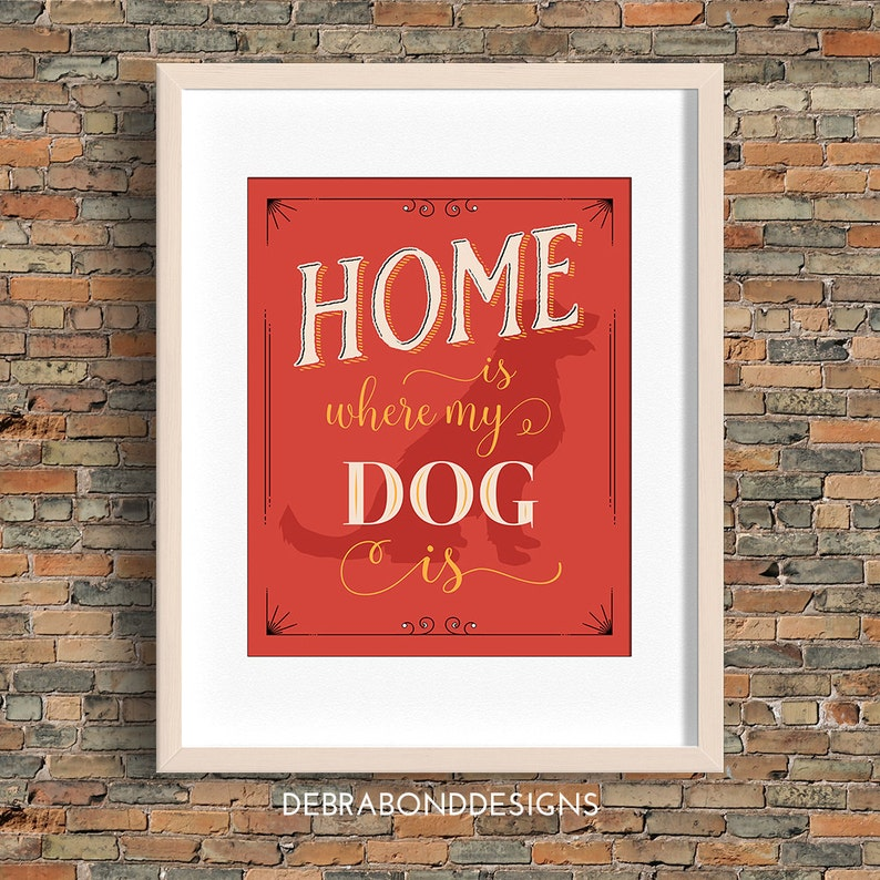 Home Is Where My Dog Is quote dog wall art red instant image 0