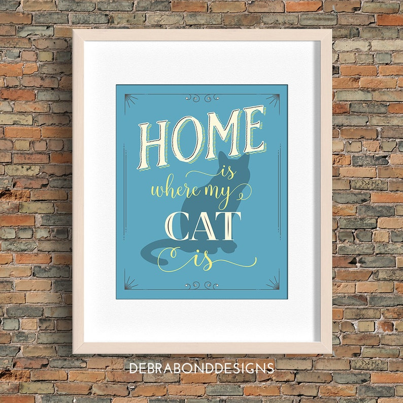 Home Is Where My Cat Is quote cat wall art blue instant image 0