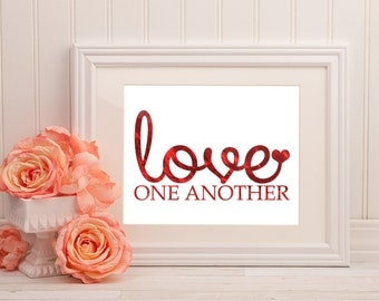 Printable Wall Art Print - 16x20, 8x10 and 5x7 Red Horizontal - Love One Another- Quote - LDS- Religious- Instant Download - Can Customize