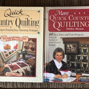 More Quick Country Quilting by Debbie Mumm