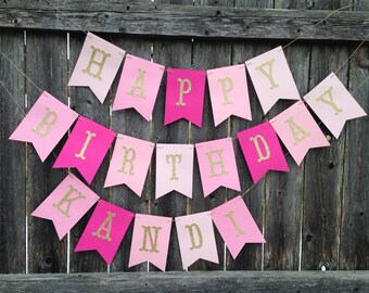 Happy Birthday Banner. Pink and Gold Birthday banner. Girl birthday banner. Happy birthday banner personalized. Shades of pink banner.