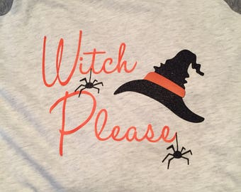 Very cute Witch Please Halloween Shirt