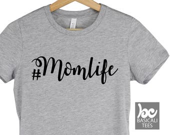 MomLife Shirt, Womens  Soft Cotton Tee,#MomLife,Mom Life, Mommin Shirt, Mom Gift, Mothers Gifts,Mom,Mother,Mommy,Gift