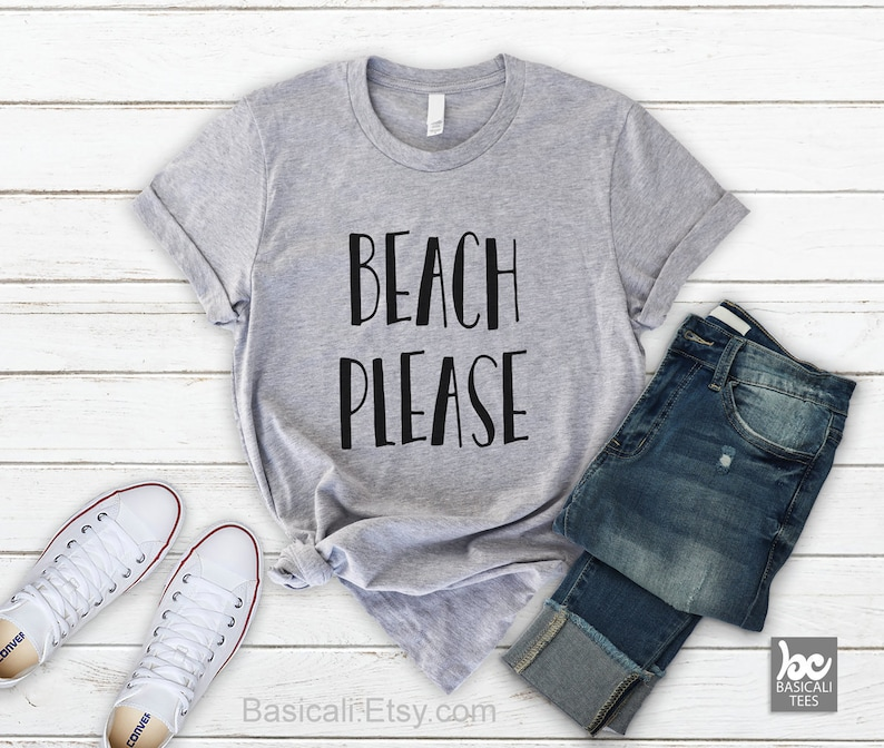 Beach Shirt  Beach Please  Beach Please Shirt   Soft and image 0