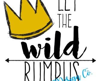 Let the WILD rumpus start -printable