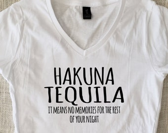 3265500d10f8d9 Hakuna Tequila - Disney Drinking T-Shirt Funny Shirt Fun Sarcastic Super  Soft T Shirt Great Gift Tshirt Trending Tshirt Adult Disney Gifts