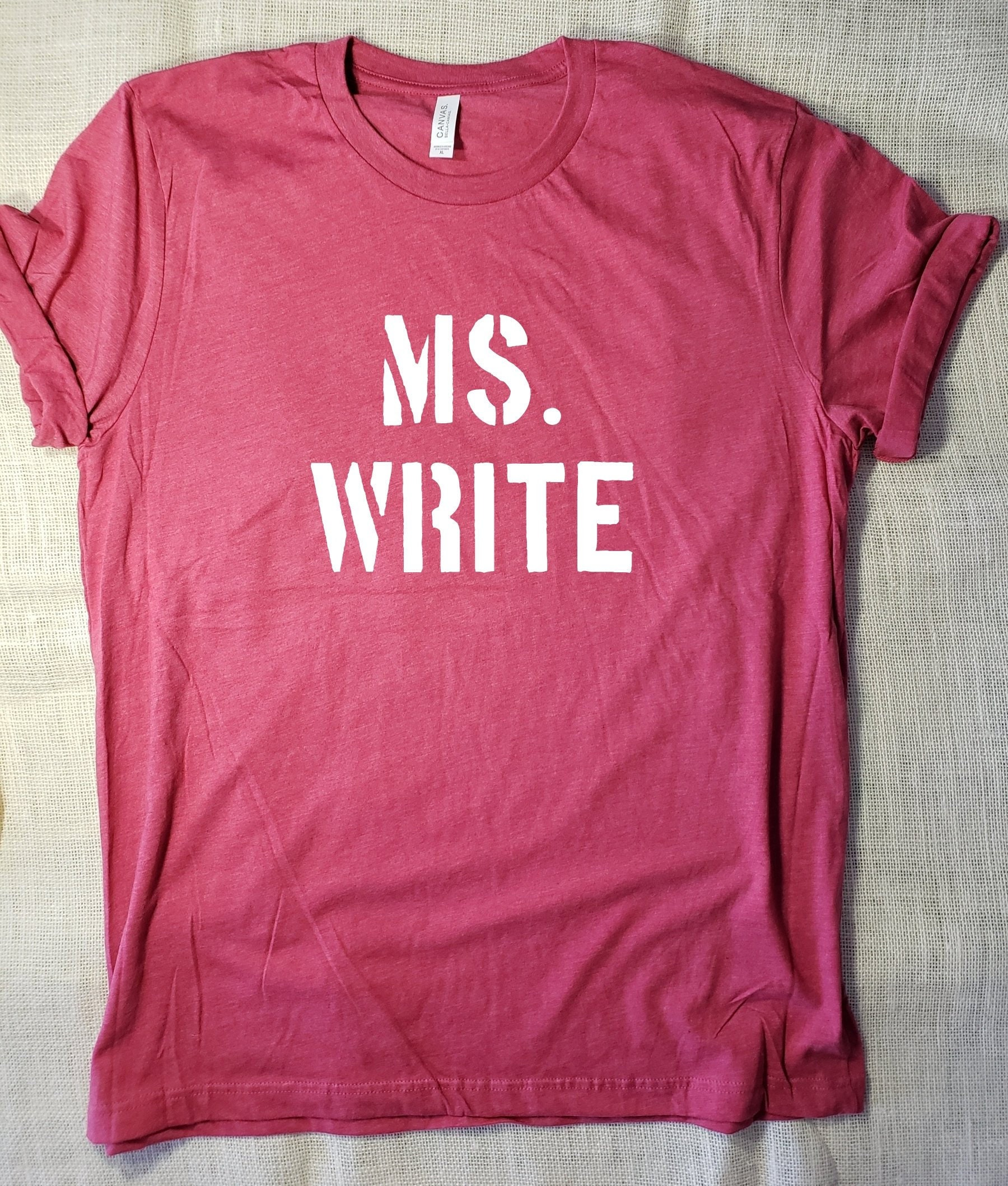 Ms Write T Shirt Writer Tee S M L Xl Style Shirt Design Etsy