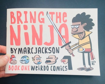 Bring the Ninja - Book ONE