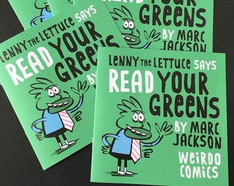 Lenny the Lettuce says READ YOUR GREENS