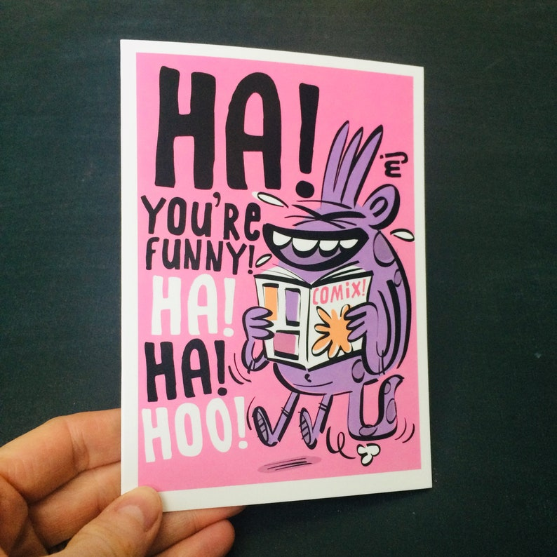 HA You're Funny A6 Greetings Card image 0