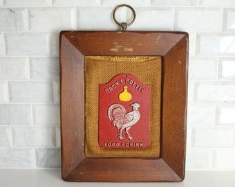 Vintage Cock & Bottle Metal Sign Mounted On Brown Wood Plaque Collectible Wall Sign Food And Drink Red Painted Silver Rooster Chicken Gold
