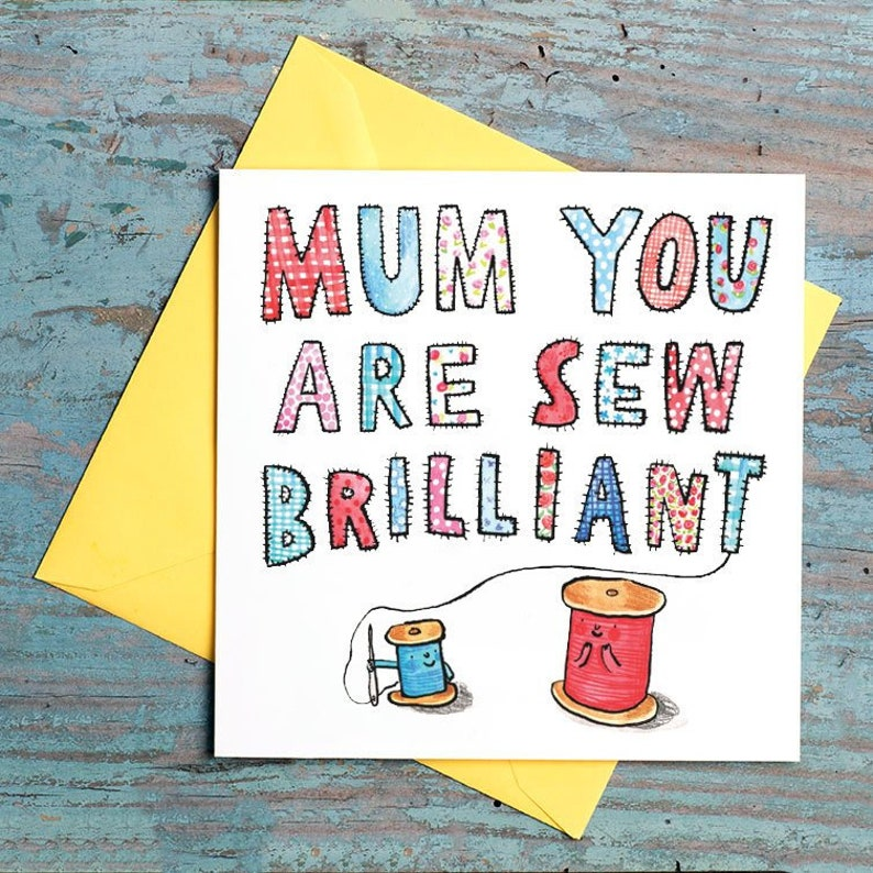 Mum you are Sew Brilliant  Mother's Day Card  Sewing  image 0