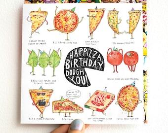 HapPizza Birthday Dough You * pizza * birthday card * Puns * Humour * Jokes * Food