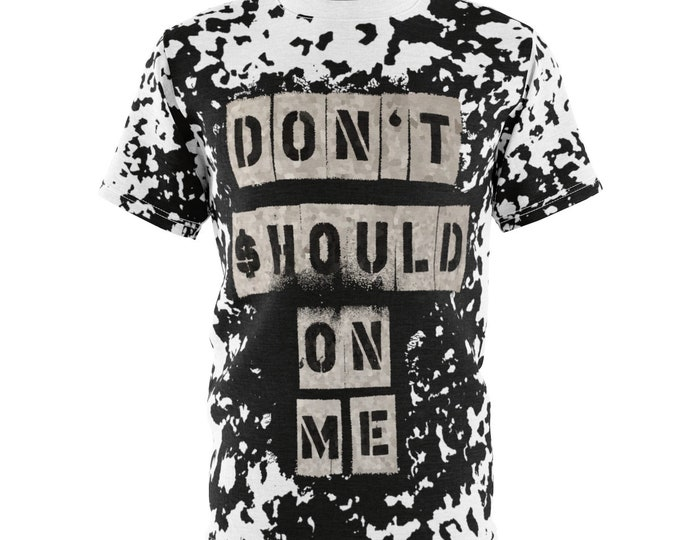 Featured listing image: Don't Should On Me- Unisex AOP Cut & Sew Tee
