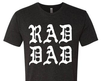 Rad Dad - Punk Dad - Fathers Day shirt - Fathers Day gift - Gangster Dad Shirt - Best Dad shirt - Best fathers day shirt