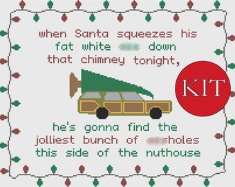 Christmas Vacation quote cross stitch KIT —  Clark Griswold - Jolliest bunch of *ssholes — Includes floss, chart, and aida cloth