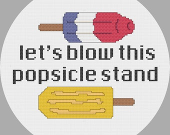 Blow this Popsicle stand cross stitch chart - Instant PDF download - ice cream - summer - subversive cross stitch - red white and blue