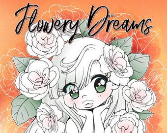 Flowery Dreams - A Kawaii Coloring eBook of Flowers and Chibis by YamPuff - 26 Illustrations - Instant Digital Download