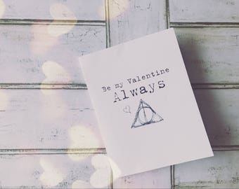 """Printable Harry Potter """"Be my Valentine, Always. Happy Valentine's Day."""" Snape Quote Digital Download foldable greeting card"""