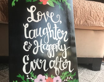 Love, Laughter, & Happily Ever After Wedding Sign