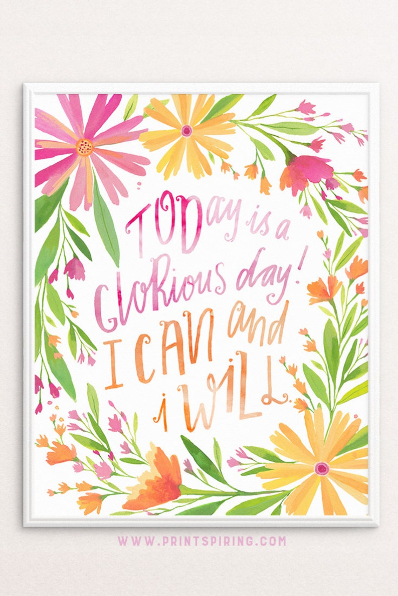 Positive Affirmation Printable Quote Today Is A Glorious Day | Etsy