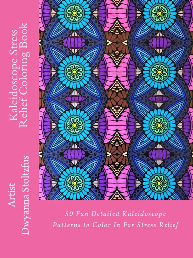 Kaleidoscope Stress Relief Coloring Book Pdf 50 Coloring Pages Etsy