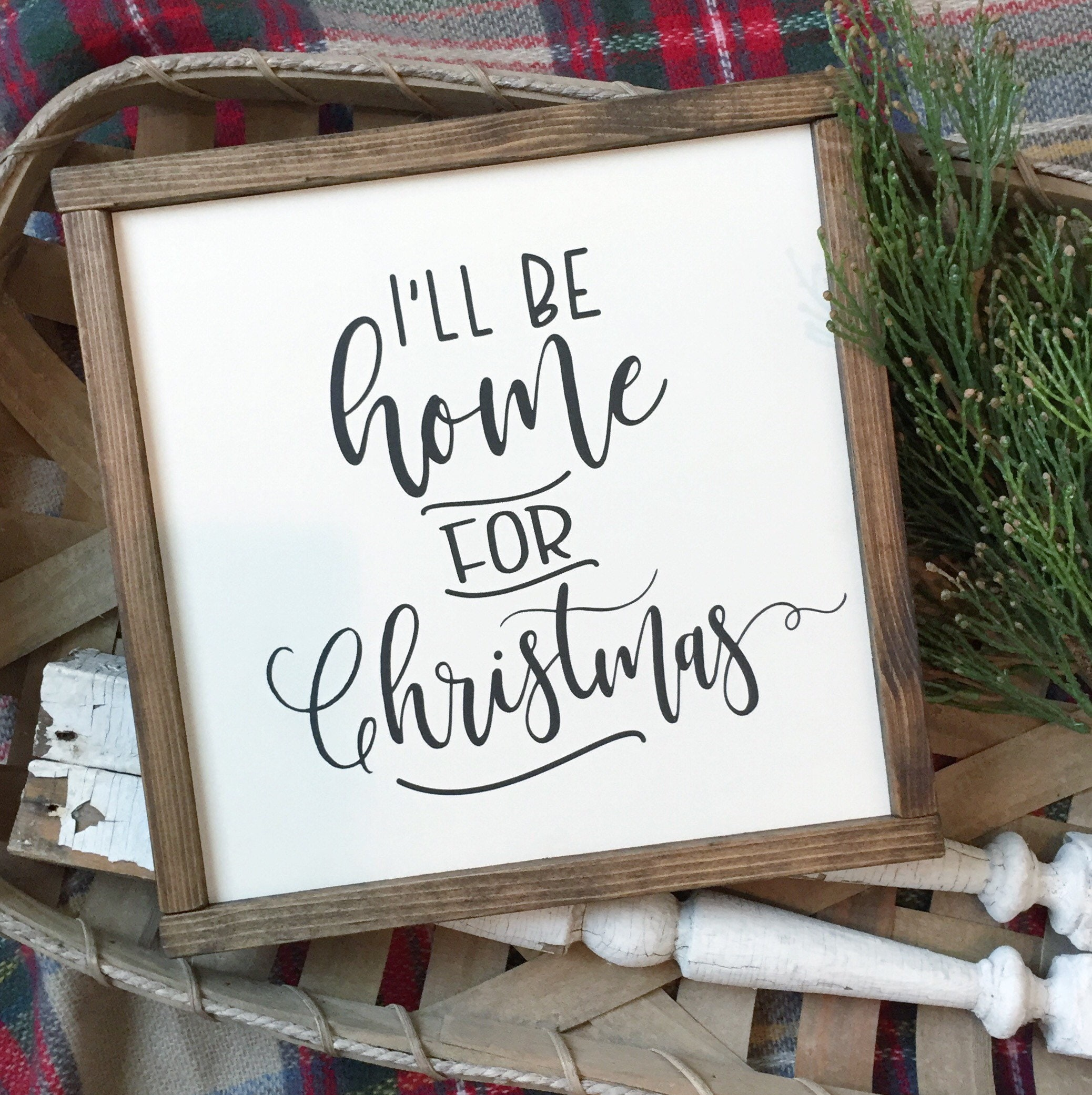 I\'ll Be Home for Christmas Sign 11 x 11 | Etsy