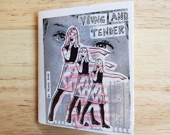 Young and Tender Zine