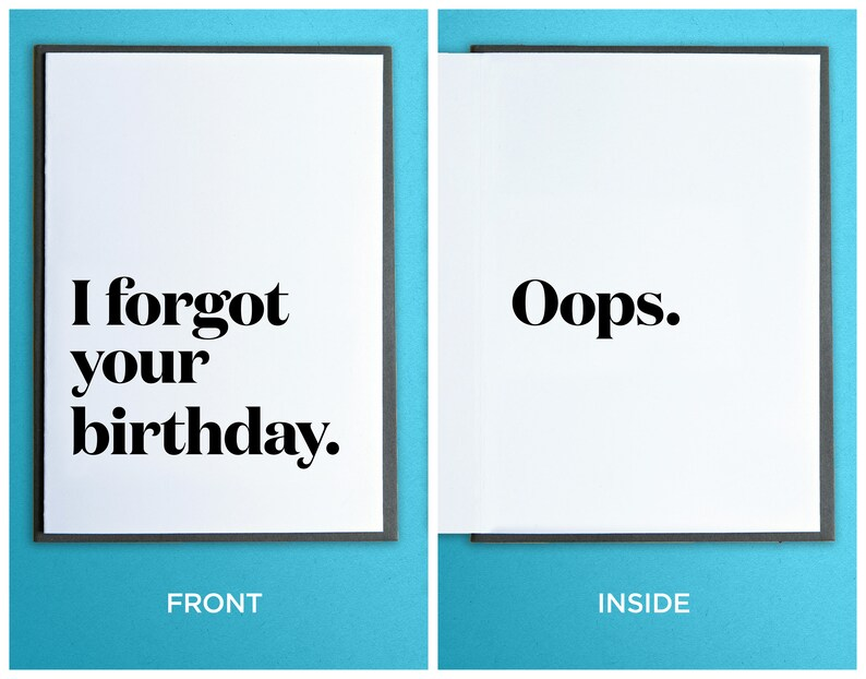 Funny Belated Birthday Card  I Forgot Your Birthday. image 0