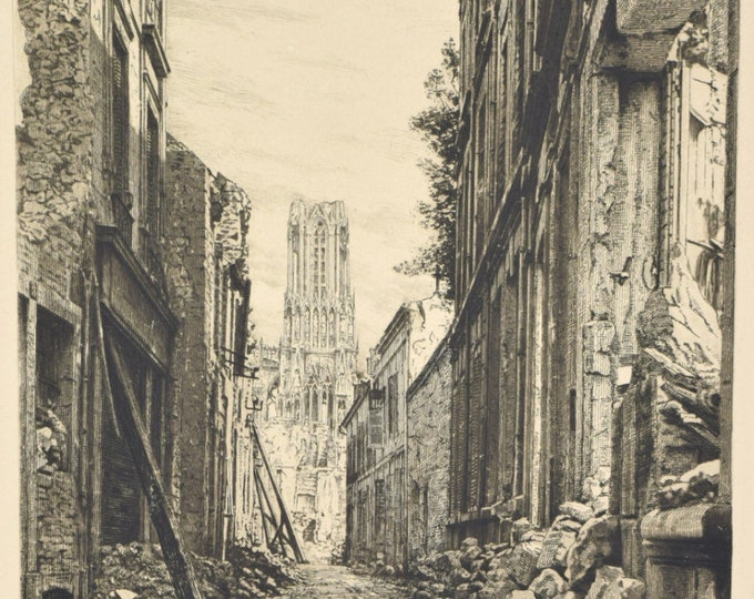 WWI Etching Reims in Ruins Rubble Strewn Street w Cathedral signed R. Varin