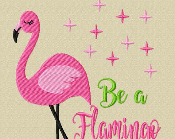Be A Flamingo in a Flock of Pigeons -A Positive and Fun Digital Download for Embroidery Machines