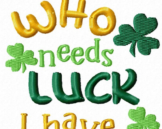 Who Needs Luck I Have Charm -A Fun Machine Embroidery Design for St. Patrick's Day
