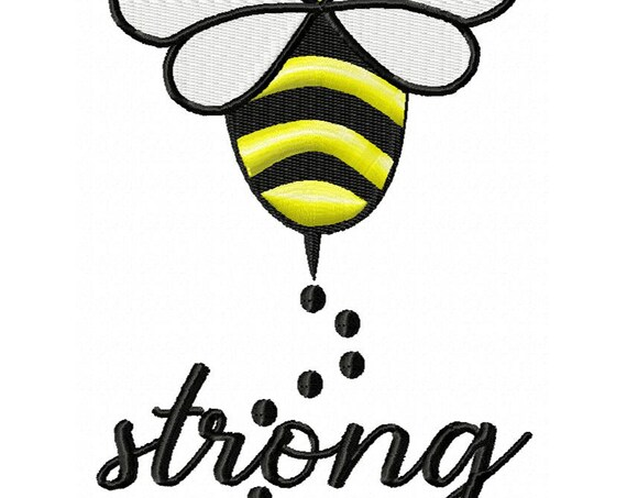 Bee Strong- An Inspirational Machine Embroidery Download in 2 sizes