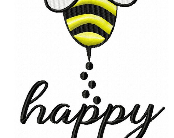 Bee Happy- An Inspirational Machine Embroidery Design in 2 Sizes
