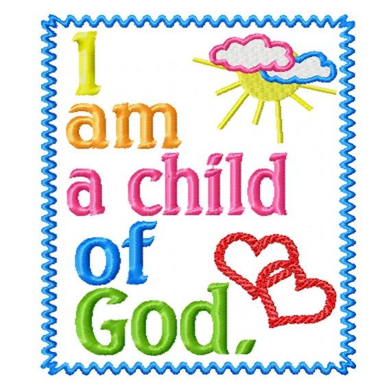 I Am a Child of God -An Inspirational Machine Embroidery Design