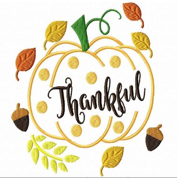 Thankful- A Machine Embroidery Design for Thanksgiving, Fall, or Harverst Season (2 Sizes)