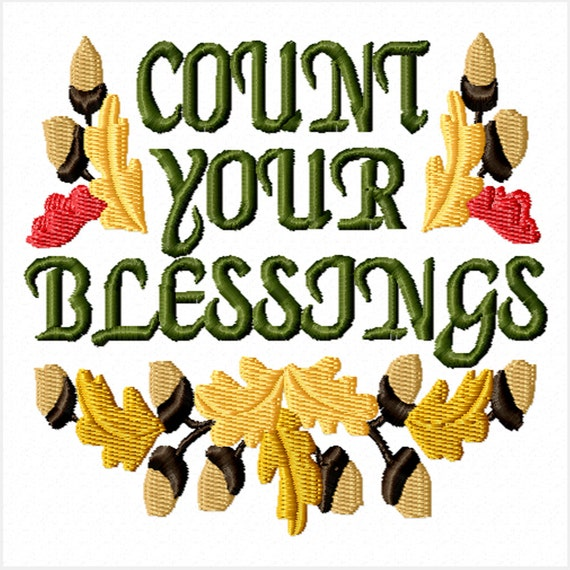 Count Your Blessings -A Machine Embroidery Design for the Embroidery Machine
