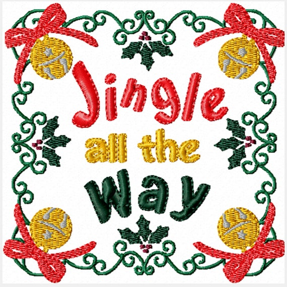 Jingle All the Way -Machine Embroidery Design for Christmas