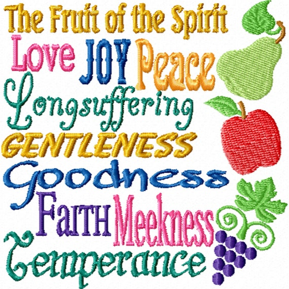 The Fruit of the Spirit -An Inspirational  Machine Embroidery Design Referencing Galatians 5: 22-23
