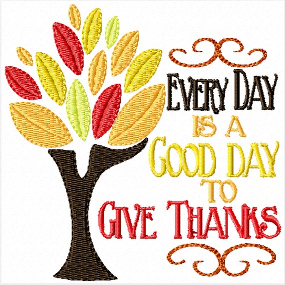 Give Thanks Every Day -Machine Embroidery Design