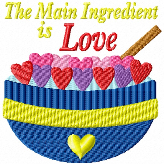 The Main Ingredient is Love -A Machine Embroidery Design for the Kitchen