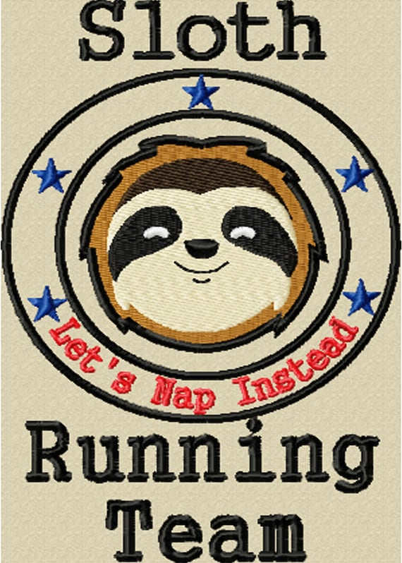 """Sloth Running Team- A Fun Embroidery Machine Design for the """"Wanna Be"""" Athlete, Runner, or Sports Enthusiast!"""