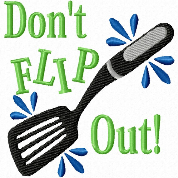 Don't Flip Out! -A Machine Embroidery Design for the Kitchen