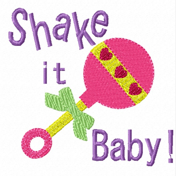 Shake It Baby -A Machine Embroidery Design for Baby Girls or Boys