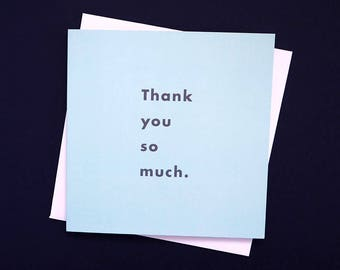 Thank you so much greetings card: stylish typographic thank you card, with thanks, much appreciated - available in a choice of two colours