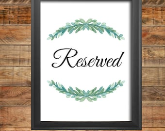 Greenery Reserved Seat Wedding Sign, Printable, Instant Digital Download