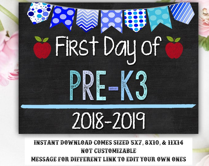 First Day of School Sign, First day of Pre-K3 Sign, Pre-K 3 Sign, Pre-K 3, INSTANT Download, Printable, Photo Prop, First Day Sign, School