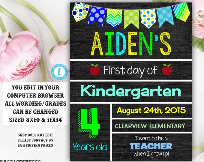 First Day of School Sign Template, Back to School, Printable Chalkboard Poster, First day of Kindergarten Sign,Editable, DIY School Template