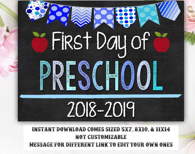 First Day of School Sign, First day of Preschool Sign, 2018 -2019 Chalkboard Sign, INSTANT Download, Printable, Photo Prop, First Day Sign